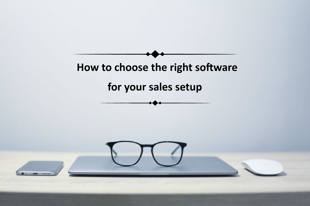 how to choose the right software for sales setup saleswings