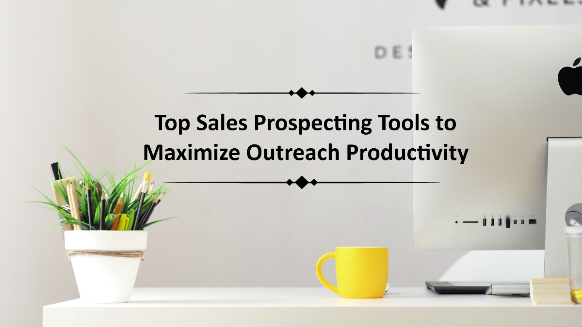 Top Sales Prospecting Tools to Maximize E-mail Productivity | SalesWings